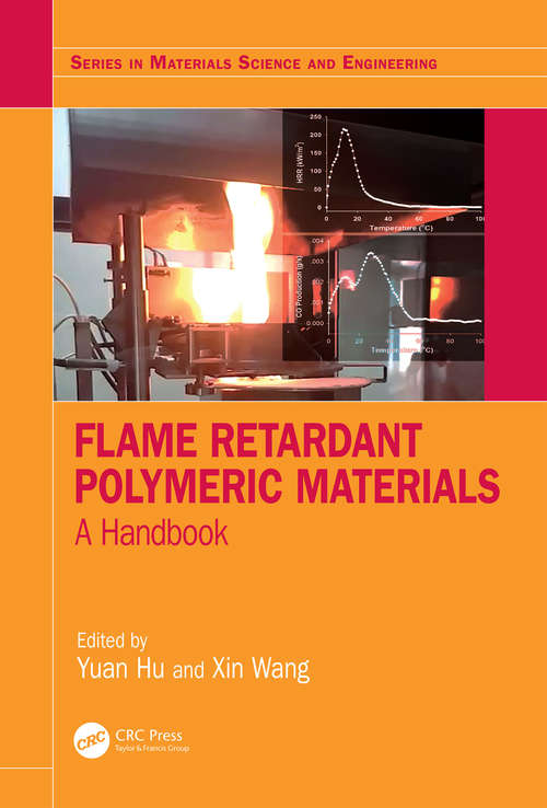 Flame Retardant Polymeric Materials: A Handbook (Series in Materials Science and Engineering)