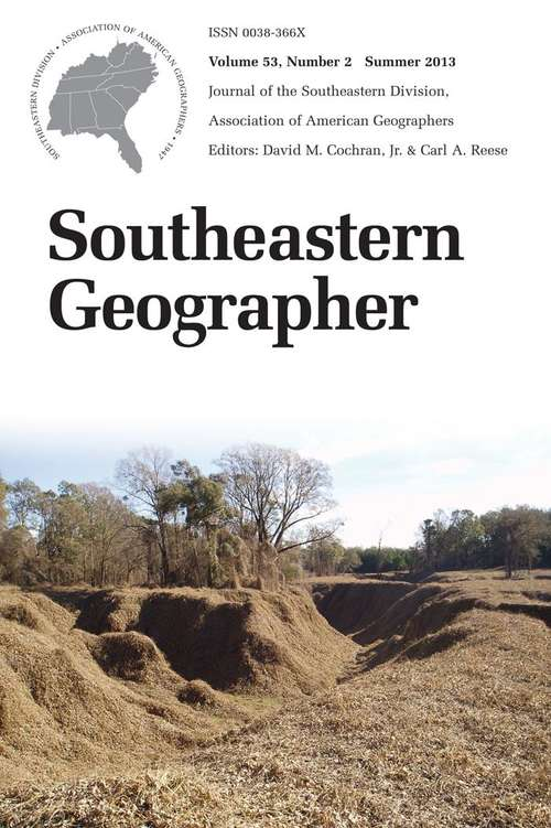 Southeastern Geographer, Volume 53, #2 (Summer #2013)