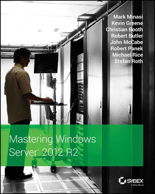 Mastering Windows Server® 2012 R2