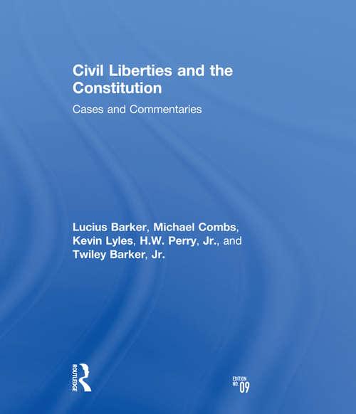 Civil Liberties and the Constitution: Cases and Commentaries