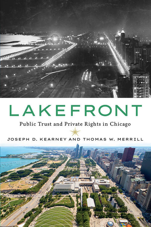 Lakefront: Public Trust and Private Rights in Chicago