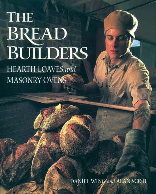 The Bread Builders