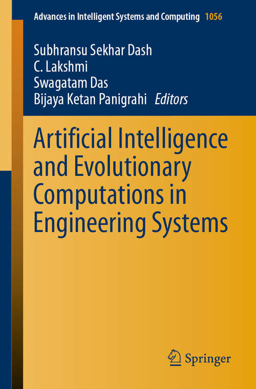 Artificial Intelligence and Evolutionary Computations in Engineering Systems: Proceedings Of Icaieces 2015 (Advances in Intelligent Systems and Computing #1056)
