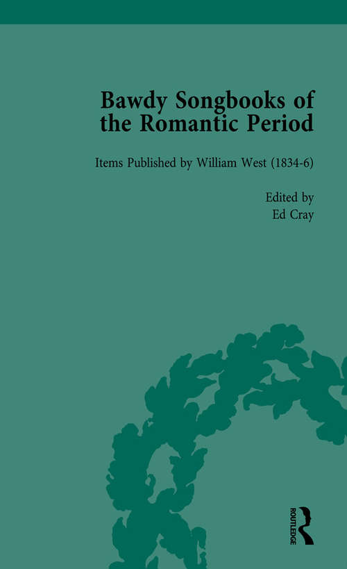 Bawdy Songbooks of the Romantic Period, Volume 1