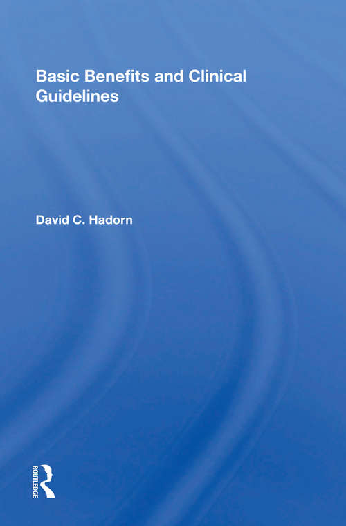 Basic Benefits And Clinical Guidelines