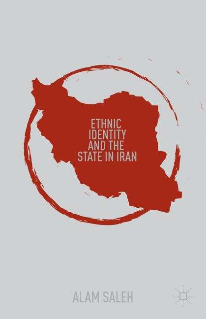Ethnic Identity and the State in Iran