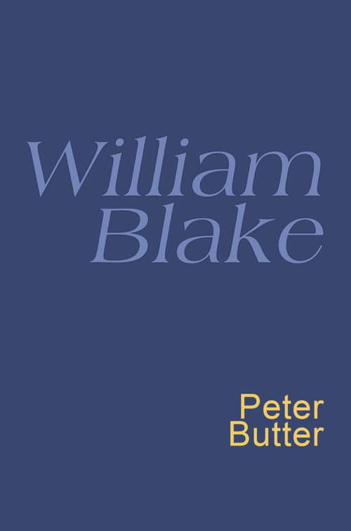 William Blake: Songs Of Innocence And Of Experience And The Book Of Thel