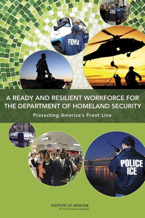 A Ready and Resilient Workforce for the Department of Homeland Security
