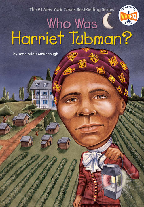 Who Was Harriet Tubman? (Who was?)