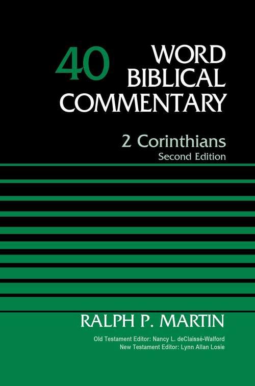 2 Corinthians, Volume 40: Second Edition