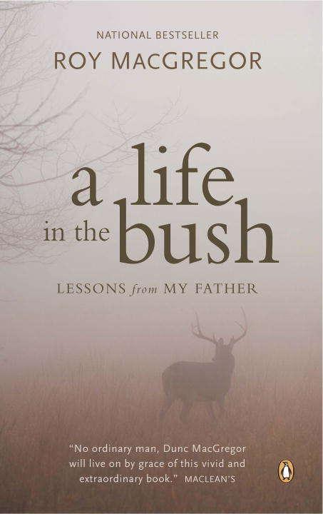 A Life in the Bush