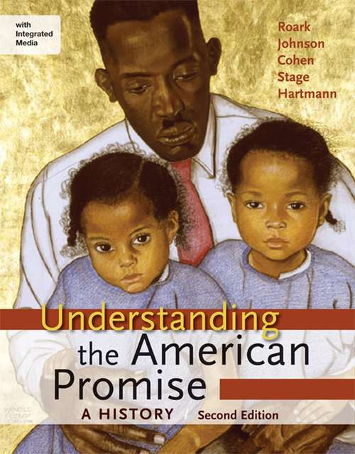 Understanding the American Promise: A History 2nd Ed (Combined)