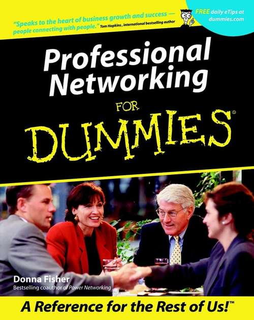 Professional Networking For Dummies (For Dummies Ser.)