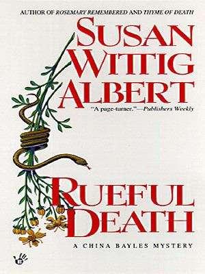 Rueful Death (China Bayles #5)