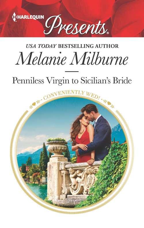 Penniless Virgin to Sicilian's Bride: Claimed For The Sheikh's Shock Son / Penniless Virgin To Sicilian's Bride (Conveniently Wed!)