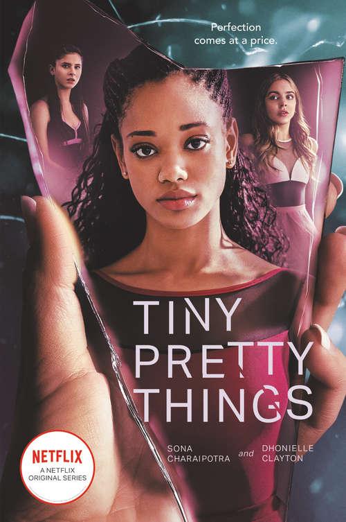 Tiny Pretty Things (Tiny Pretty Things #1)