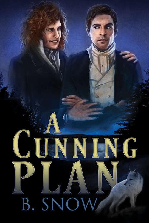 A Cunning Plan