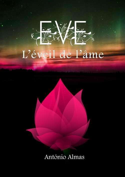 EVE - L'éveil de l'âme