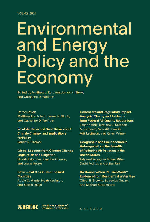 Environmental and Energy Policy and the Economy: Volume 2 (NBER-Environmental and Energy Policy and the Economy #2)
