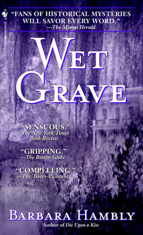 Wet Grave (Benjamin January #6)