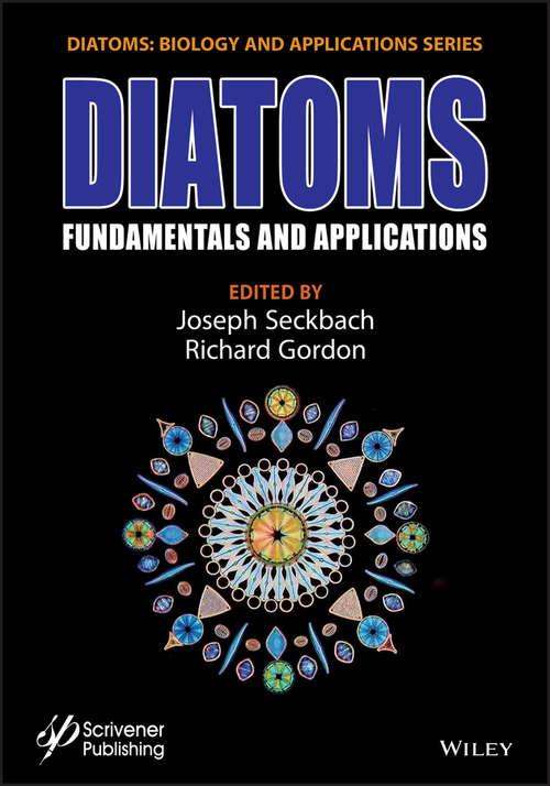 Diatoms: Fundamentals and Applications