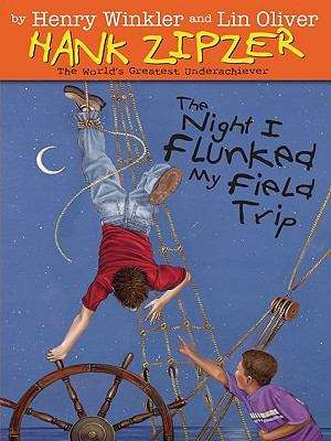 The Night I Flunked My Field Trip (Hank Zipzer, the World's Greatest Underachiever: 5)