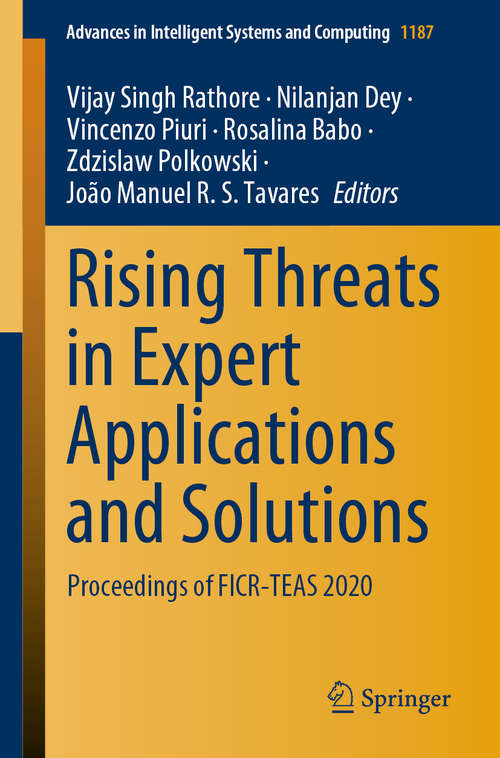 Rising Threats in Expert Applications and Solutions: Proceedings of FICR-TEAS 2020 (Advances in Intelligent Systems and Computing #1187)