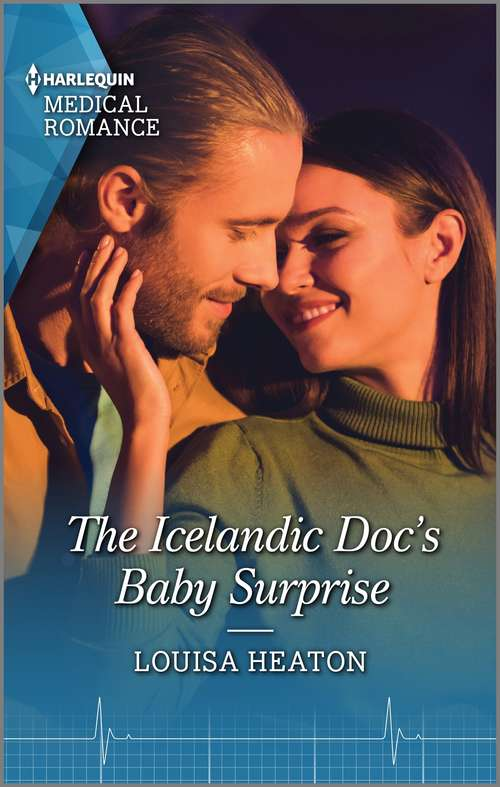 The Icelandic Doc's Baby Surprise: The Icelandic Doc's Baby Surprise / Christmas With Her Lost-and-found Lover (Mills And Boon Medical Ser.)