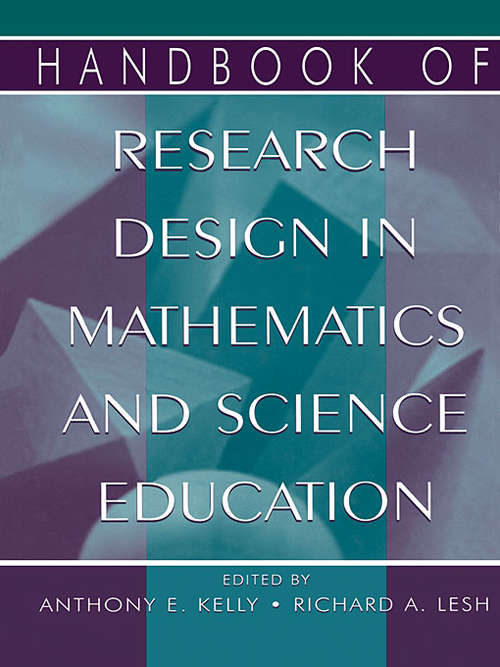 Handbook of Research Design in Mathematics and Science Education: Innovations In Science, Technology, Engineering, And Mathematics Learning And Teaching