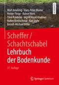 Scheffer/Schachtschabel Lehrbuch der Bodenkunde: Lehrbuch Der Bodenkunde