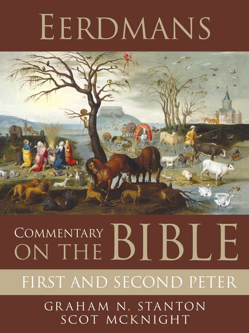 Eerdmans Commentary on the Bible: First and Second Peter