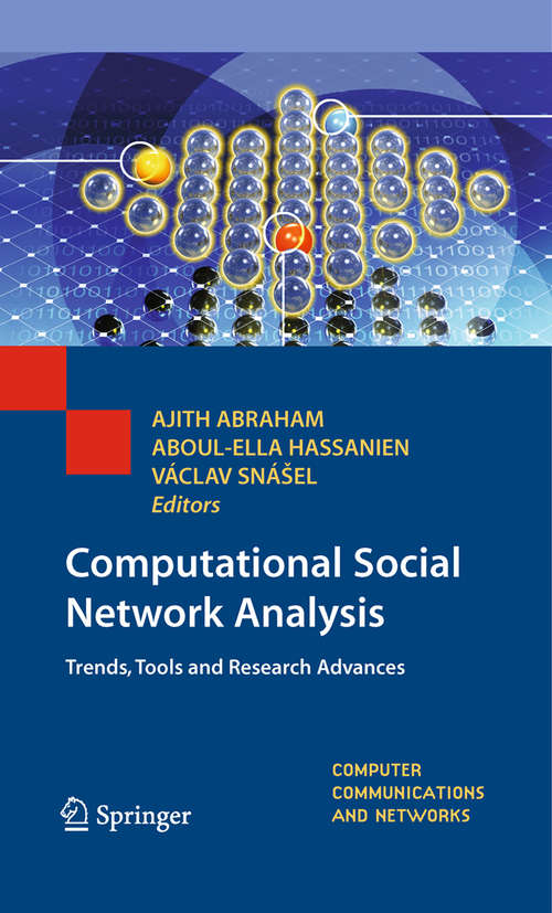 Computational Social Network Analysis: Trends, Tools and Research Advances (Computer Communications and Networks)