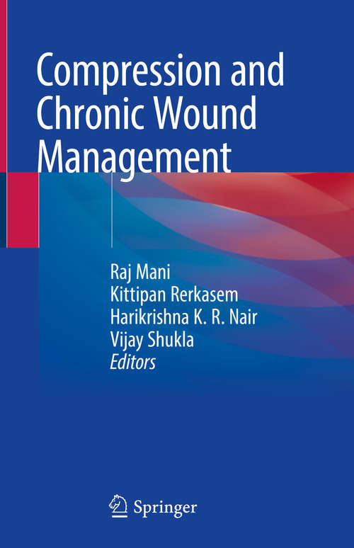 Compression and Chronic Wound Management