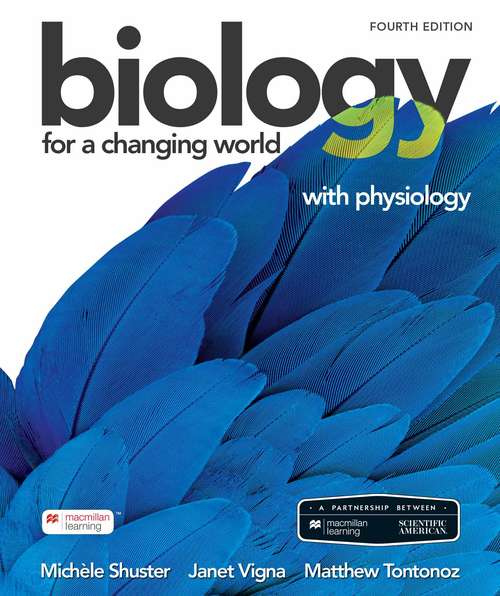 Scientific American Biology for a Changing World with Physiology