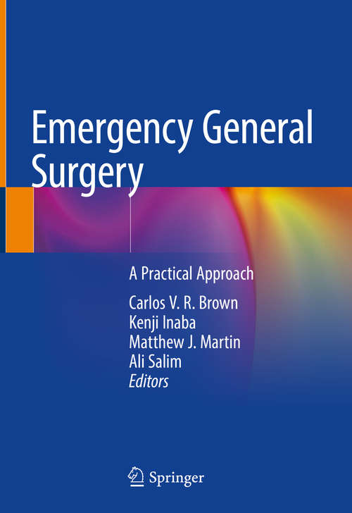 Emergency General Surgery: A Practical Approach