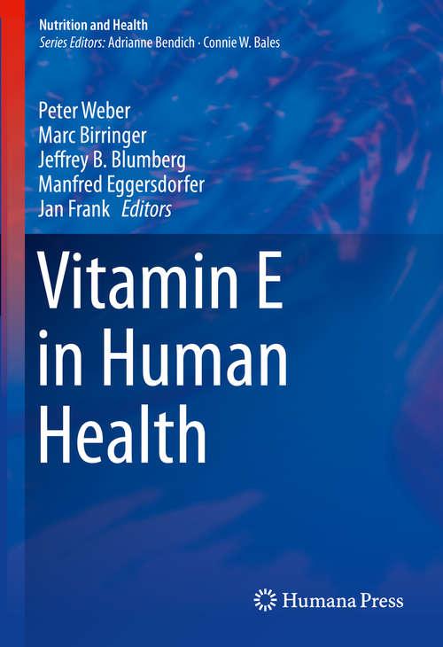 Vitamin E in Human Health (Nutrition and Health)