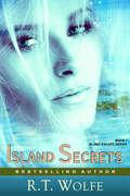 Island Secrets: Romantic Suspense (The Island Escape Series #1)