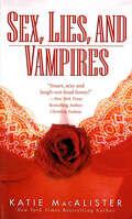 Sex, Lies, and Vampires (Dark Ones #3)