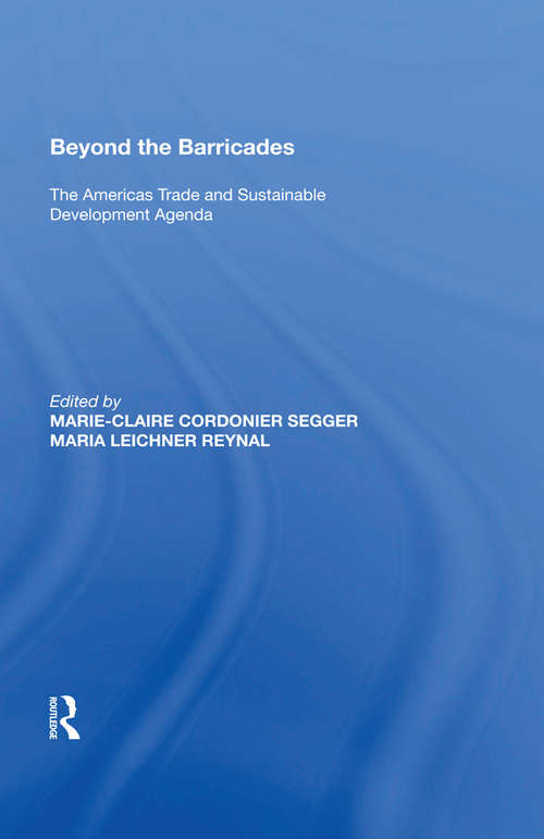Beyond the Barricades: The Americas Trade and Sustainable Development Agenda