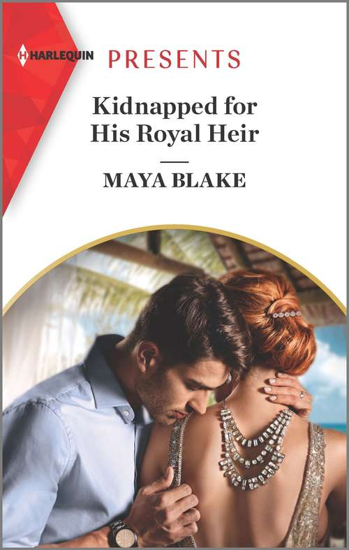 Kidnapped for His Royal Heir: Kidnapped For His Royal Heir / The Italian's Pregnant Cinderella (Passion in Paradise #9)