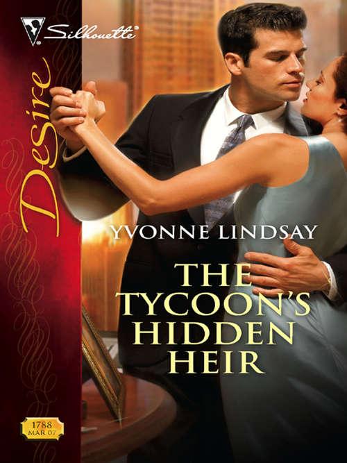 The Tycoon's Hidden Heir