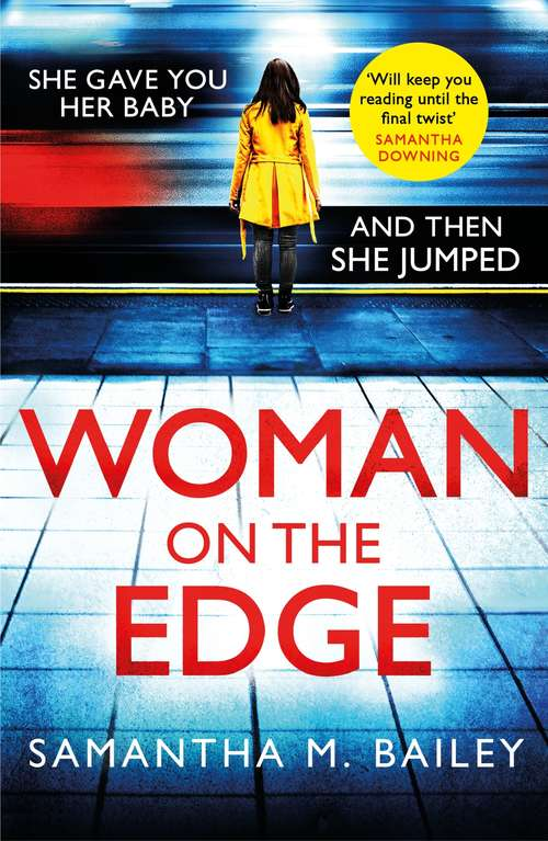 Woman on the Edge: A gripping suspense thriller with a twist you won't see coming