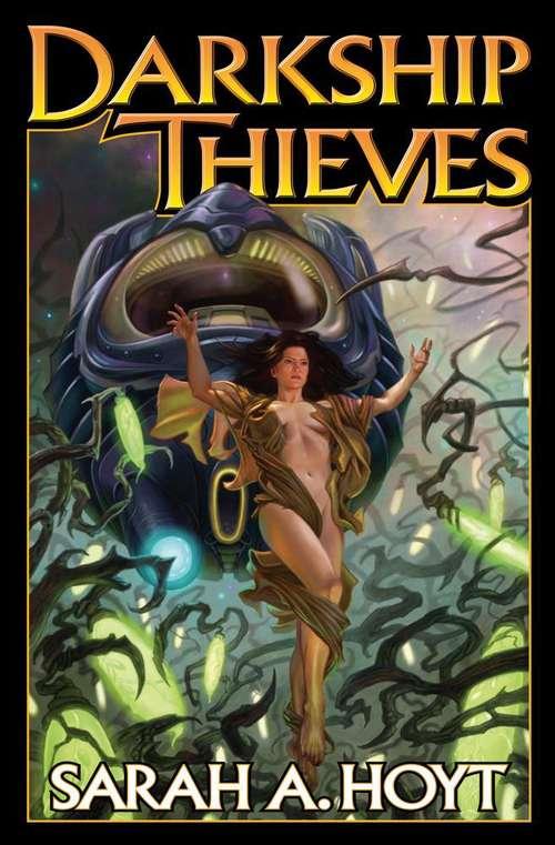 Darkship Thieves (Darkship, Book #1)