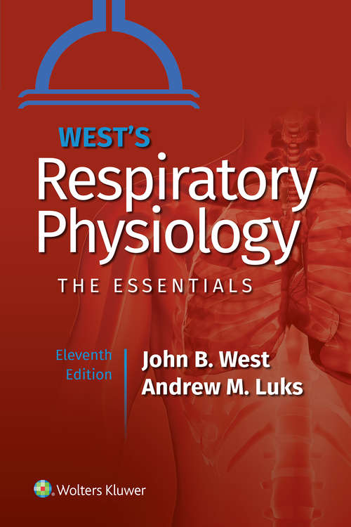 West's Respiratory Physiology: Office Evaluation And Management Of The Adult Patient