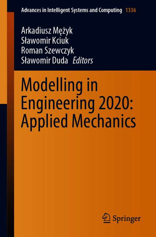Modelling in Engineering 2020: Applied Mechanics (Advances in Intelligent Systems and Computing #1336)