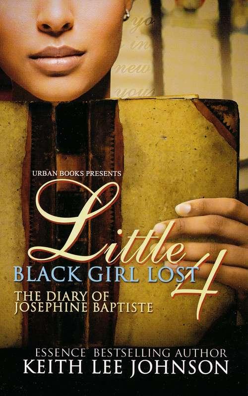 Little Black Girl Lost 4 (Little Black Girl Lost #4)
