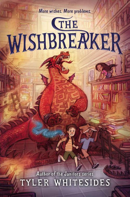 The Wishbreaker (Wishmakers #2)