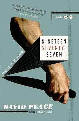 Nineteen Seventy-Seven (Red Riding Quartet #2)
