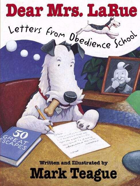 Dear Mrs. La Rue: Letters from Obedience School