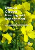 Brassica Oilseeds- Breeding and Mnaagement